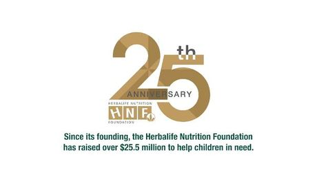 Herbalife Nutrition Foundation - 25th Anniversary