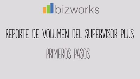 BizWorks: Volumen de Supervisor Plus