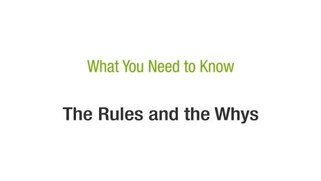 The Rules and the Whys