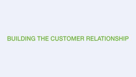 Building the Customer Relationship