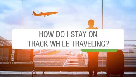 5 Tips For Staying Healthy While Traveling
